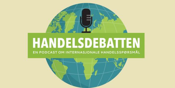 Handelsdebatten - en podcast om handelspolitikk