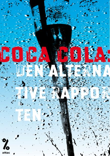 Coca Cola: Den alternative rapporten