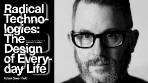 Adam Greenfield og forsiden på boka Against the smart city